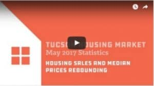 Tucson Housing Market Update May 2017